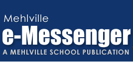 Mehlville e-Messenger - A Mehlville School Publication